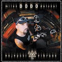 """MILOŠ """"DODO"""" DOLEŽAL - Nejvyšší vibrace (2005)"""