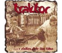TRAKTOR - ...s vlečkou se to lépe táhne (2004)